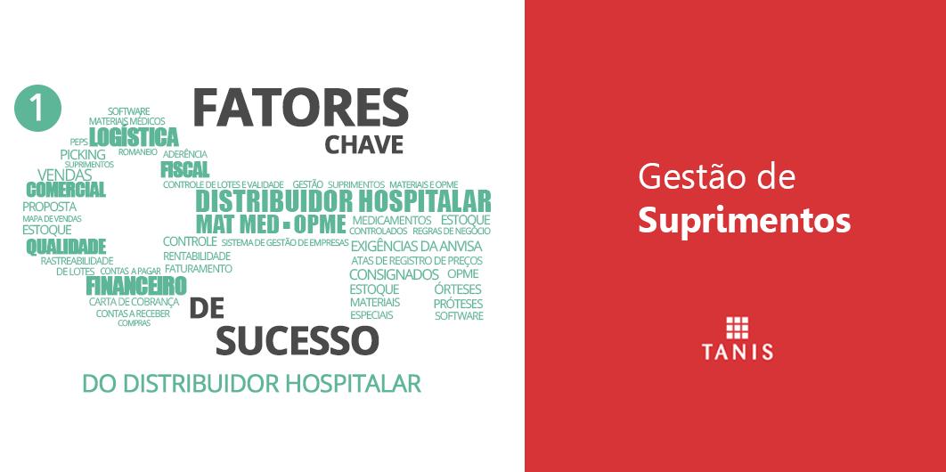 Gestão de Suprimentos para o Distribuidor Hospitalar